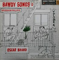 Oscar Brand-Bawdy Songs And Backroom Ballads Volume 4 Vinyl LP.AFLP 1847.
