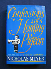 Confessions of a Homing Pigeon SIGNED by NICHOLAS MEYER to Author WAYNE WARGA