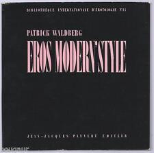 WALDBERG Eros Modern'Style - Pauvert Bibliothèque internationale d'érotologie