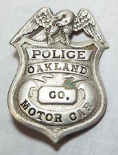 Old Antique OAKLAND MOTOR CAR CO. Metal POLICE BADGE Eagle OBSOLETE