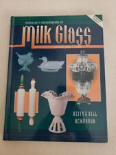 Collector's Encyclopedia of Milk Glass with Values by Betty and Bil Newbound