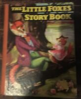 Vintage The Little Foxes Story Book Saalfield Publishing Co.1940 Hardcover