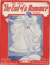 It's Only The End Of A Romance To You 1918  2nd copy we have,vintage sheet music