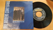 45g-THE ROBERT CRAY BAND-DON'T BE AFRAIDOF THE DARK-PROMO-- MINT