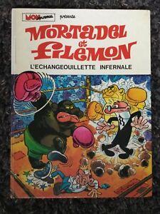 Mortadel et Filemon 8 L'Echangeouillette infernale EO 1974 cartonné IBANEZ BD