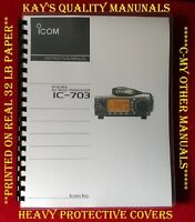 Highest Quality Icom IC-703 Instruction Manual on 32 Lb 😊C-MY OTHER MANUALS😊