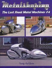 METALSHAPING: the Lost Sheet Metal Machines #4 Timothy Barton Pullmax