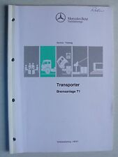 Mercedes-Benz Transporter Bremsanlage T1 - Schulung, 9.1993, 58 Seiten
