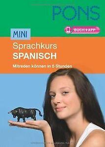 PONS Mini-Sprachkurs Spanisch: Mitreden können in 5 Stun... | Buch | Zustand gut