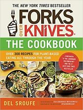 Forks Over Knives - The Cookbook: Over 300 Recipes for Plant- Kindle Edition