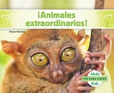 Ver para Creer (Seeing Is Believing): Animales Extraordinarios! (Weird...