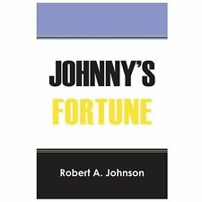 Johnny's Fortune by Robert A. Johnson (2013, Paperback)