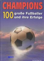 CHAMPIONS + Buch + Biographien von 100 großen Fußballer + Großformat + Fotos +