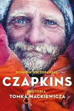 Czapkins. Prawdziwa historia Tomka Mackiewicza polish book polska książka