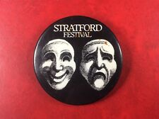 Pin Button Badge STRATFORD FESTIVAL THEATRE ONTARIO CANADA SHAKESPEARE.VERY RARE