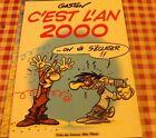 C'est l'an 2000 Gaston Occasion Livre comme neuf