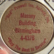 Vintage Prowell Insurance Agency Birmingham, Alabama Wooden Nickel - AL Ala.
