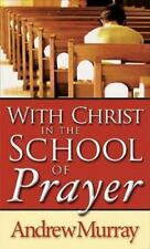With Christ In The School Of Prayer, MURRAY ANDREW, Good Condition, Book
