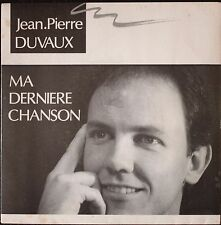 """JEAN PIERRE DUVAUX """"MA DERNIERE CHANSON""""   45 TOURS 2 TITRES"""