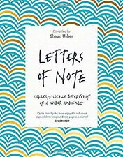 Letters of Note: Correspondence Deserving of a Wider Audience by Usher, Shaun |