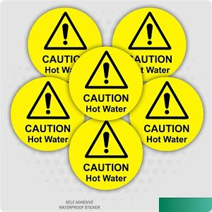 6 x CAUTION HOT WATER SELF ADHESIVE STICKERS SAFETY SIGNS