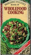 Wholefood Cooking by Margaret Fulton FREE AUS POST used illustrated hardcover