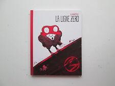 LA LIGNE ZERO EO2010 TBE/TTBE LOMMSEK EDITION ORIGINALE
