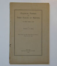 Political Parties and Their Places of Meeting in New York City 1893 Thomas Smith