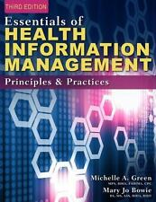 Essentials of Health Information Management : Principles and Practices by...