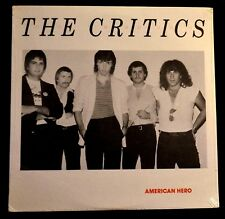 THE CRITICS-AMERICAN HERO-POP-PRIVATE LABEL-WBR701-ULTRA RARE-SEALED LP