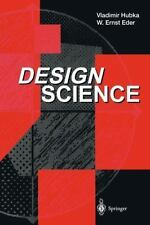 Design Science : Introduction to Needs, Scope, and Organization of...