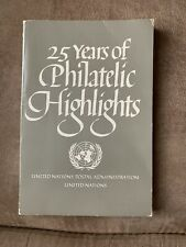 Un Stamps United Nations 25 Years Of Philatelic Highlights Book Very Good
