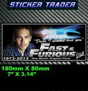 PAUL WALKER Sticker Memorial Decal FAST AND FURIOUS 7 DVD movie Sticker bomb