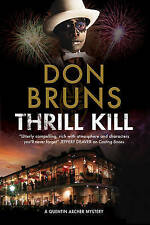 Thrill Kill: A Voodoo Mystery Series Set in New Orleans by Don Bruns...