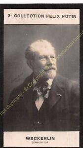 Chromo trade card Photo Jean-Baptiste Weckerlin compositeur circa 1907