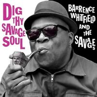 BARRENCE & THE SAVAGES WHITFIELD - DIG THY SAVAGE SOUL CD ROCK/PSYCHABILLY NEU