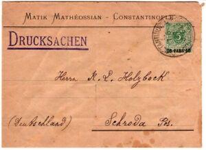 1899 German Offices in Turkey Cover Drucksachen Constantinople - to Schroda
