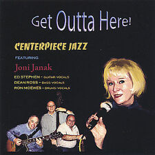 Get Outta Here! * by Joni Janak (CD, Dec-2004, Jazz Link Enterprises)