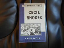 CECIL RHODES By L Edna Walter ~ Men of Courage Series ~ 1953