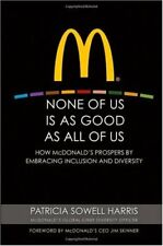 None of Us is As Good As All of Us: How McDonalds