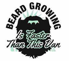 BEARD GROWING IS FASTER THAN THIS VAN STICKER DECAL PEUGEOT BOXER EXPERT BIPPER
