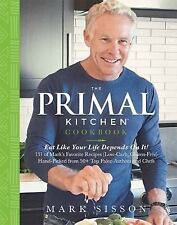 THE PRIMAL KITCHEN COOKBOOK - SISSON, MARK - NEW HARDCOVER BOOK