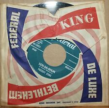 FREDDY KING I'm Tore Down SEN-SA-SHUN Northern Soul / Blues 45 on FEDERAL 12432