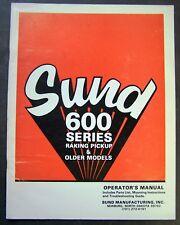 Sund 600 Series Raking Pickup Operators and Parts List Manual