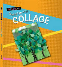 Having Fun with Collage by Sarah Medina - Paperback - Each