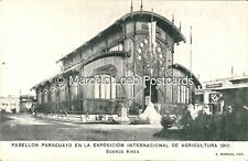PARAGUAY PABELLON EN LA EXPOSICION INTERNACION DE AGRICULTURA 1910