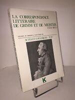 La correspondance littéraire de Grimm et de Meister. Colloque Sarrebruck 1974