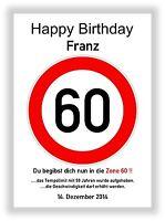 Verkehrszeichen Schild 60 Geburtstag Deko Geschenk persönliches Verkehrsschild