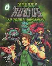 "VIRTUAL HERO II ""LA TORRE IMPOSIBLE"", BY EL RUBIUS, EN ESPAÑOL"