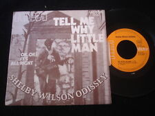 """SHELBY WILSON ODISSEY/TELL ME WHY LITTLE MAN/FRENCH PRESS SP 7"""""""